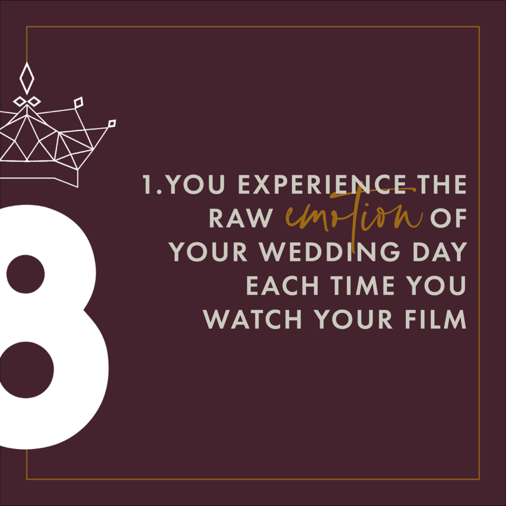 First reason you should have a wedding film.